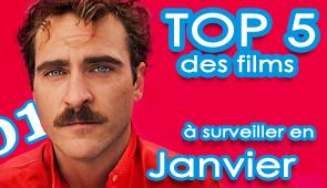 Les 5 films à voir en Janvier