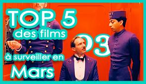 Les 5 films à voir en mars 2014