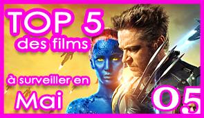 Les 5 films à voir en mai 2014