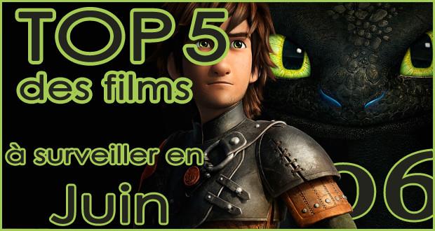 Les 5 films à voir en juin 2014
