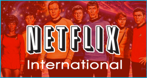 Star Trek : toutes les séries disponibles sur Netflix [international]