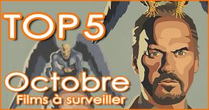 5 films à voir en Octobre 2014