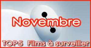 5 films à voir en Novembre 2014